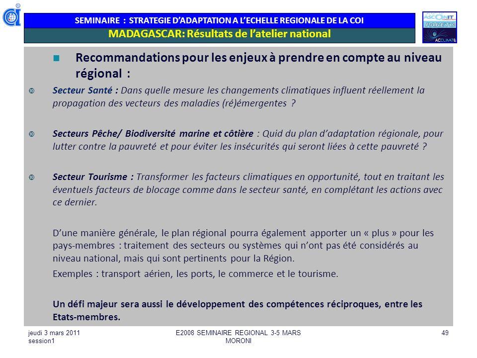 SEMINAIRE : STRATEGIE DADAPTATION A LECHELLE REGIONALE DE LA COI Recommandations pour les enjeux à prendre en compte au niveau régional : Secteur Sant