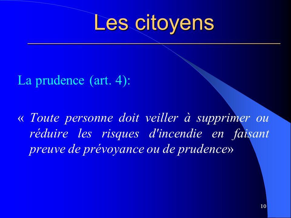 Les citoyens ________________________________________________________ La prudence (art.