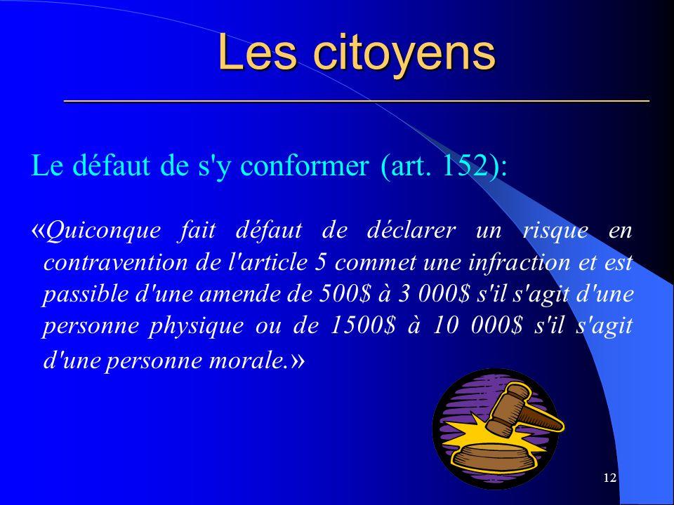 Les citoyens ________________________________________________________ Le défaut de s y conformer (art.