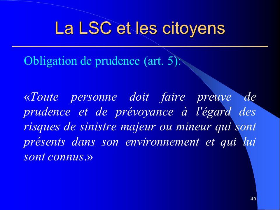La LSC et les citoyens ___________________________________________________________ Obligation de prudence (art.