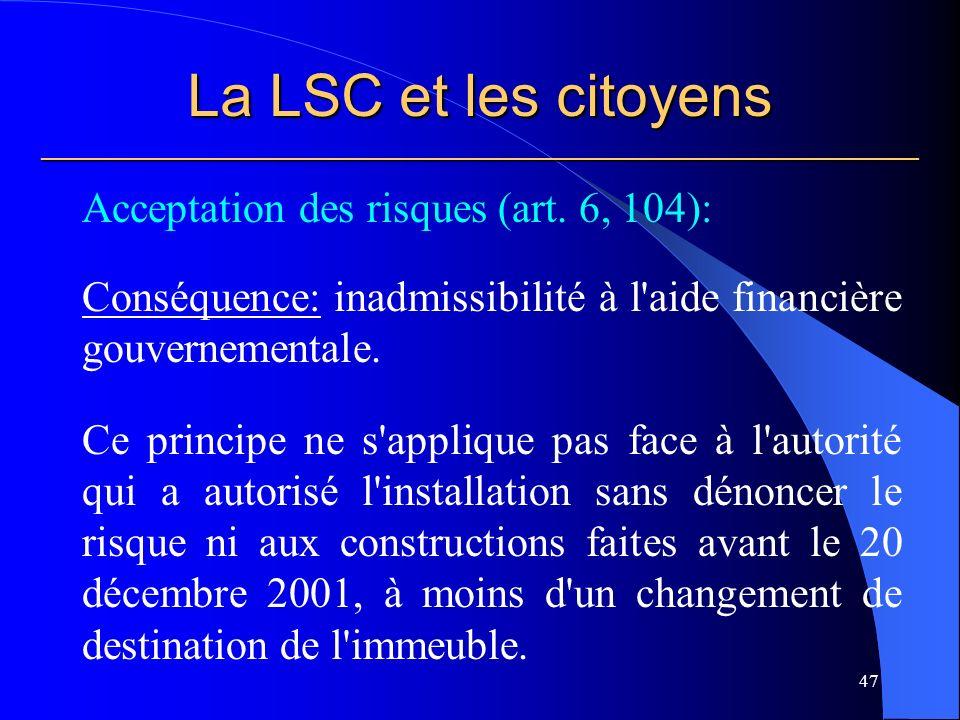 La LSC et les citoyens ___________________________________________________________ Acceptation des risques (art.