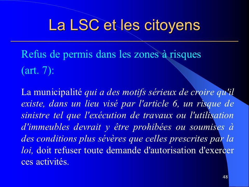 La LSC et les citoyens ___________________________________________________________ Refus de permis dans les zones à risques (art.
