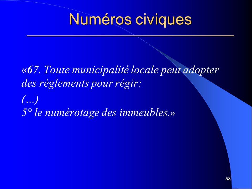 Numéros civiques _____________________________________________________ «67.