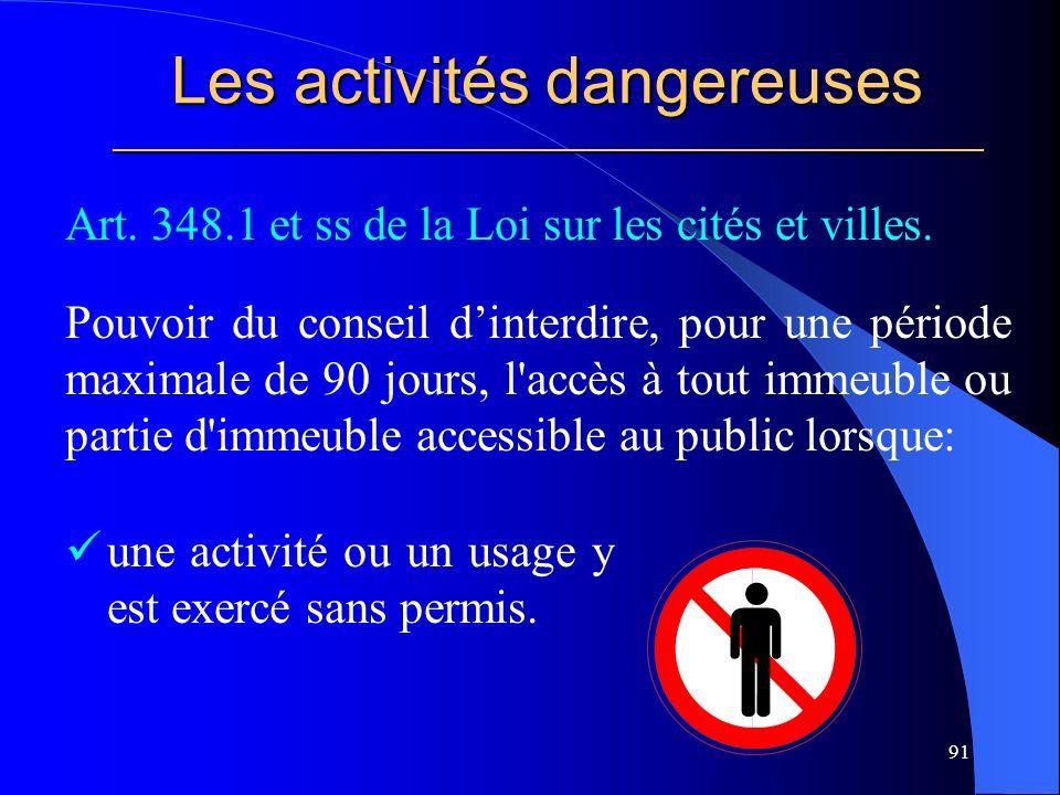 Les activités dangereuses _____________________________________________________ Art.