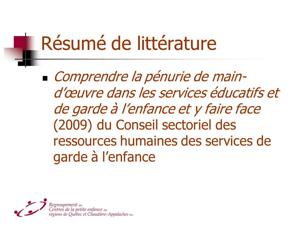 Résumé de littérature Comprendre la pénurie de main- dœuvre dans les services éducatifs et de garde à lenfance et y faire face (2009) du Conseil secto