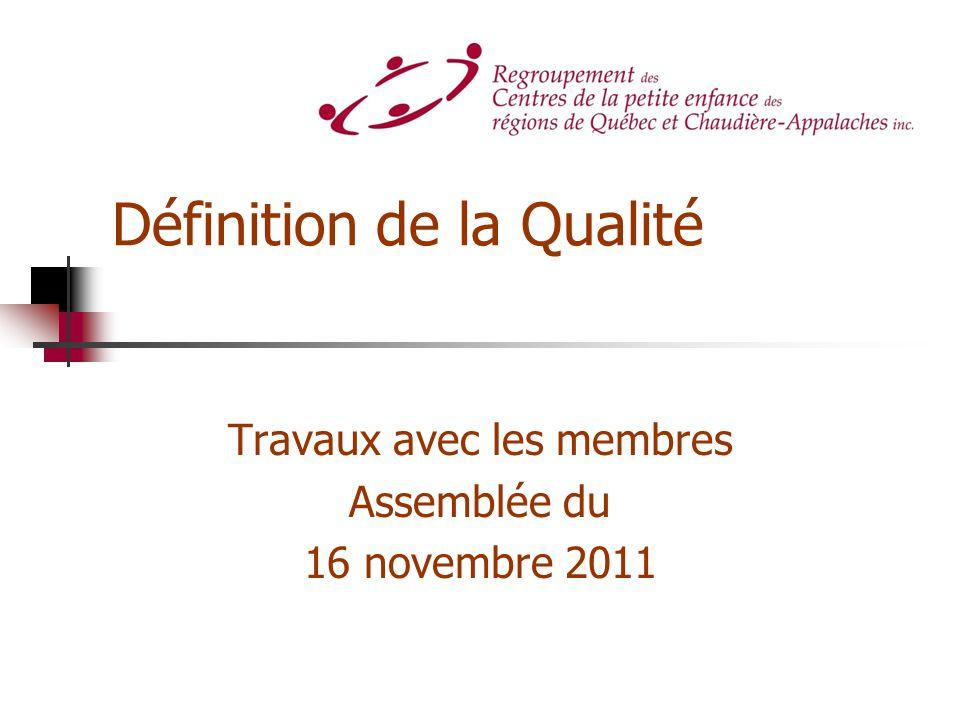 Définition de la Qualité Travaux avec les membres Assemblée du 16 novembre 2011