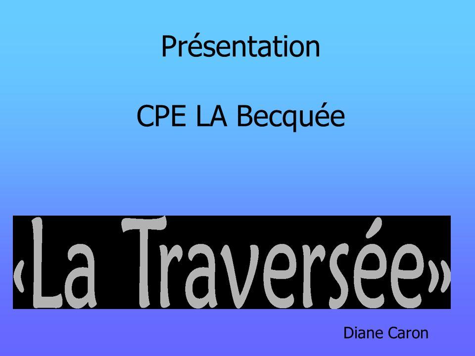 Présentation CPE LA Becquée Diane Caron