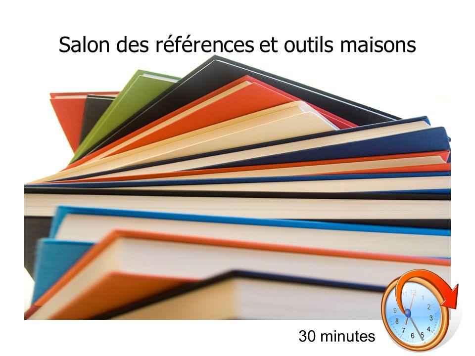 Salon des références et outils maisons 30 minutes