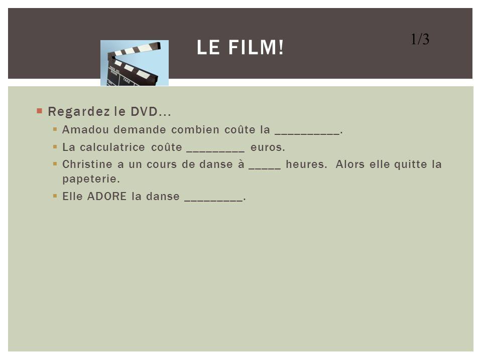 Regardez le DVD... Christine parle au _____________. Amadou écoute le nouveu _____ de Christine. Amadou et Christine entrent dans une ________. Amadou