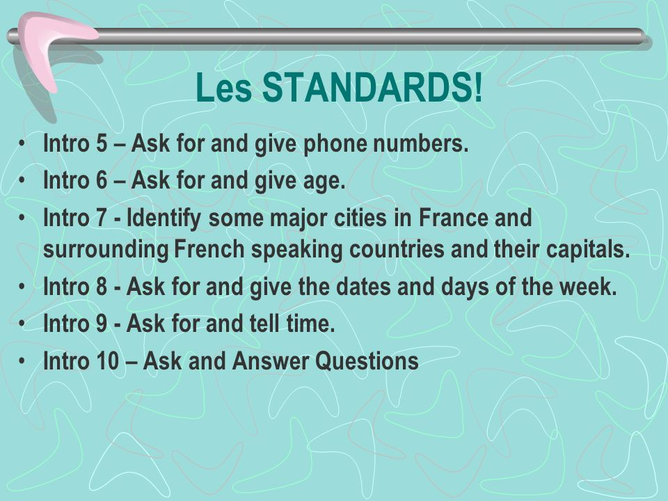 Les STANDARDS.Intro 5 – Ask for and give phone numbers.