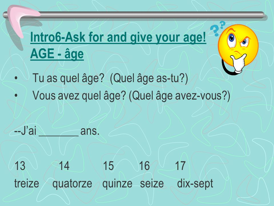 Intro 5 – Ask for and give phone numbers.Intro 6 – Ask for and give age.