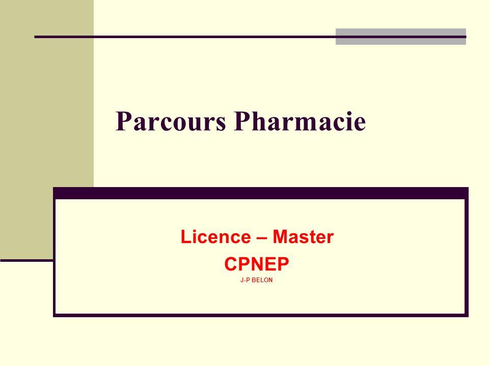 Parcours Pharmacie Licence – Master CPNEP J-P BELON