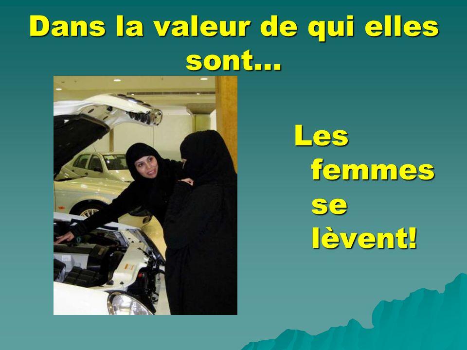 Dans la valeur de qui elles sont… Les femmes se lèvent!