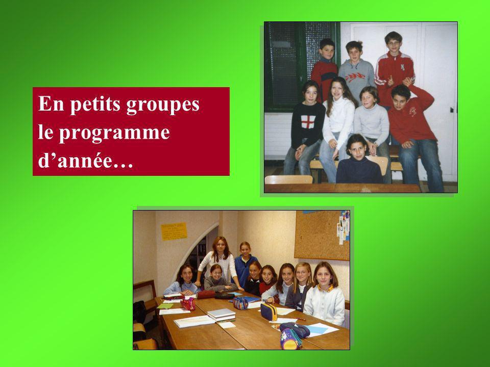 le programme dannée… En petits groupes