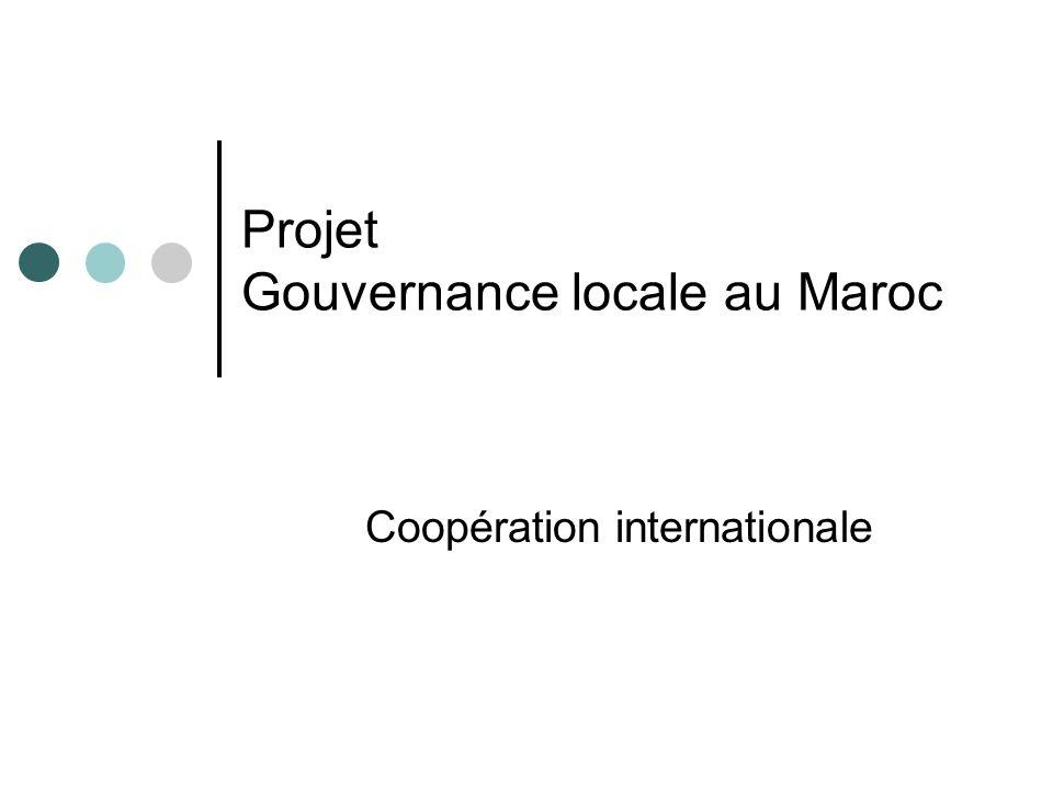 Projet Gouvernance locale au Maroc Coopération internationale