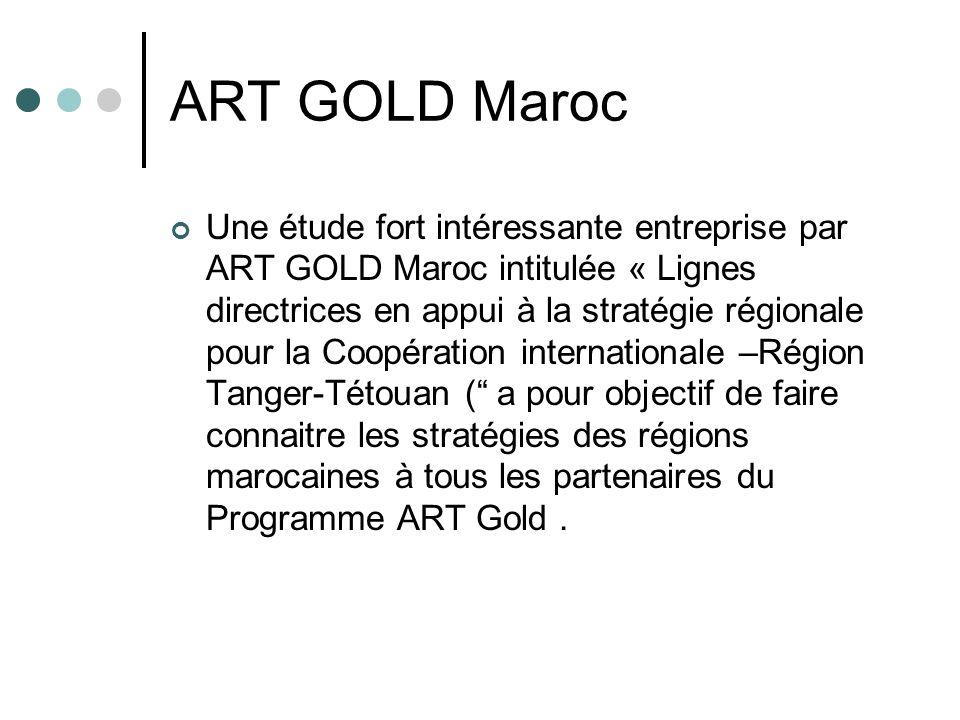 ART GOLD Maroc Une étude fort intéressante entreprise par ART GOLD Maroc intitulée « Lignes directrices en appui à la stratégie régionale pour la Coop