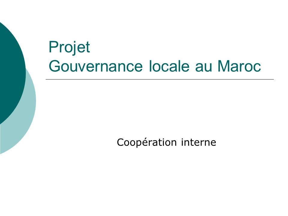 Projet Gouvernance locale au Maroc Coopération interne