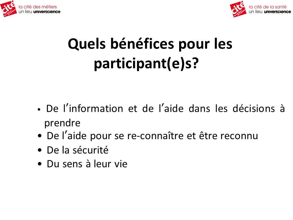 Quels bénéfices pour les participant(e)s.