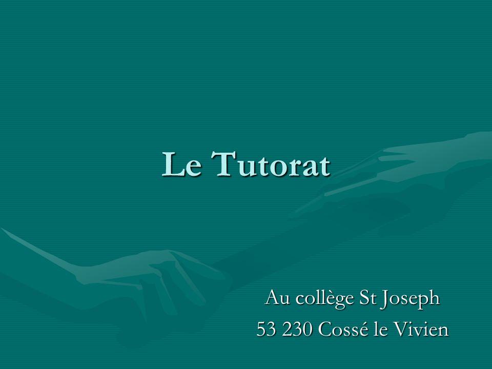 Le Tutorat Au collège St Joseph 53 230 Cossé le Vivien