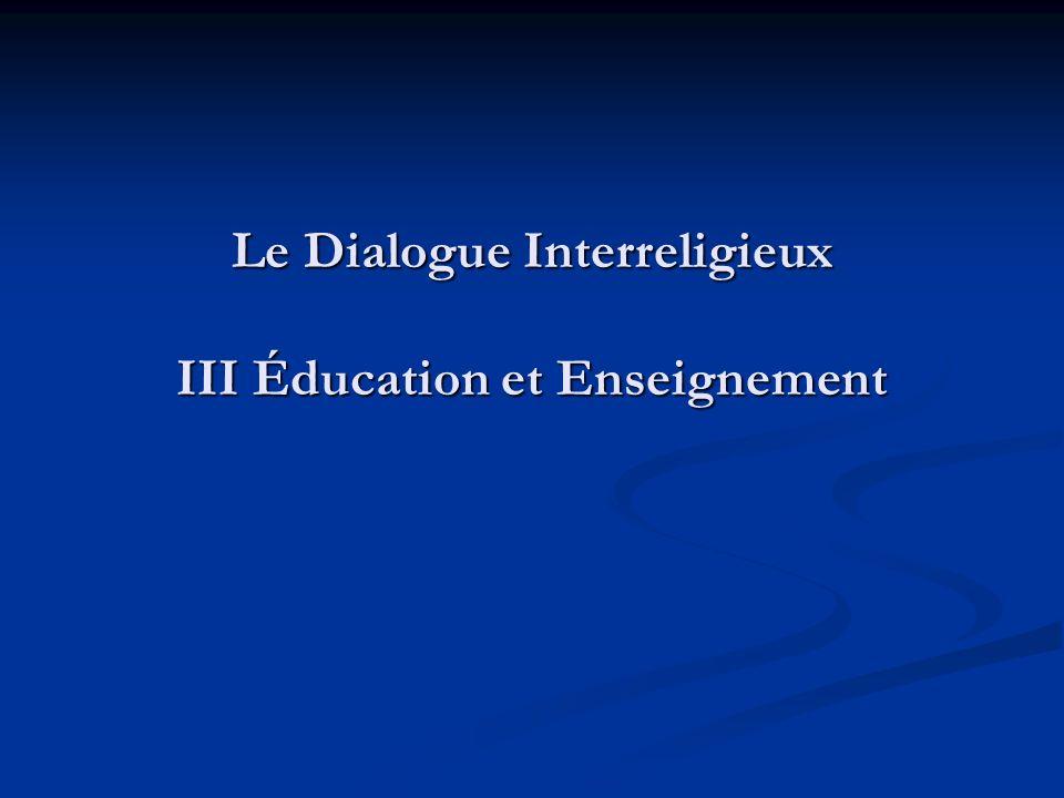 Le Dialogue Interreligieux III Éducation et Enseignement