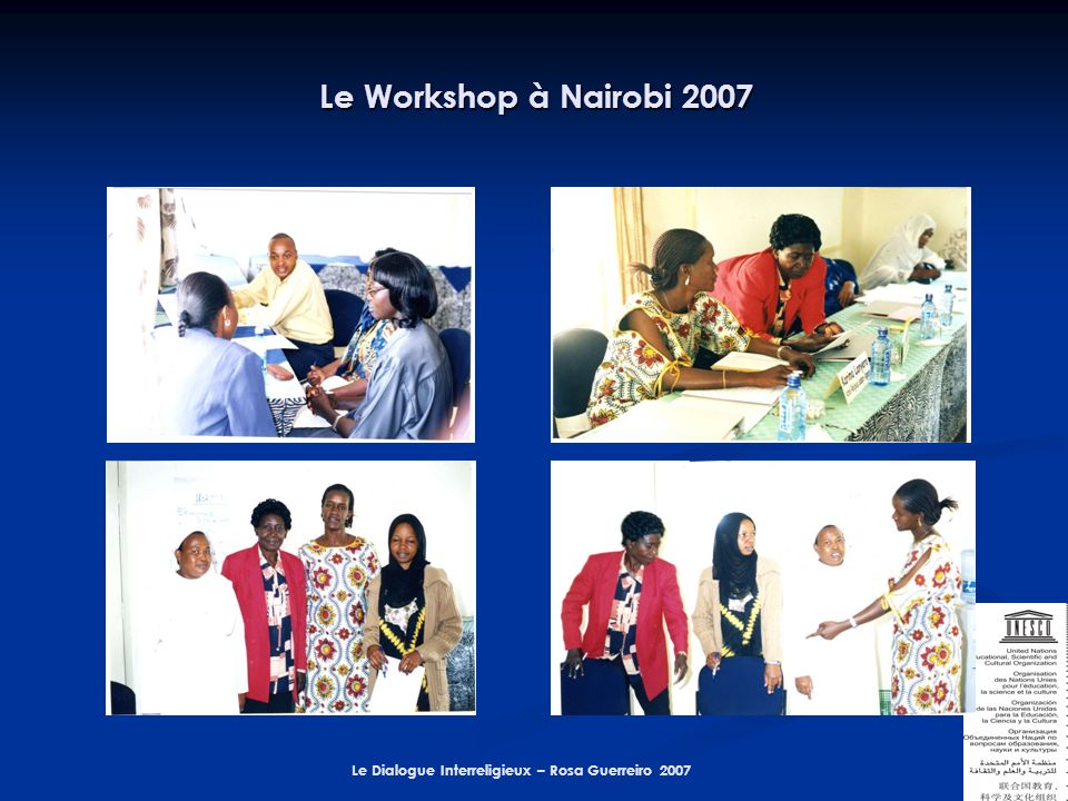 Le Dialogue Interreligieux – Rosa Guerreiro 2007 Le Workshop à Nairobi 2007