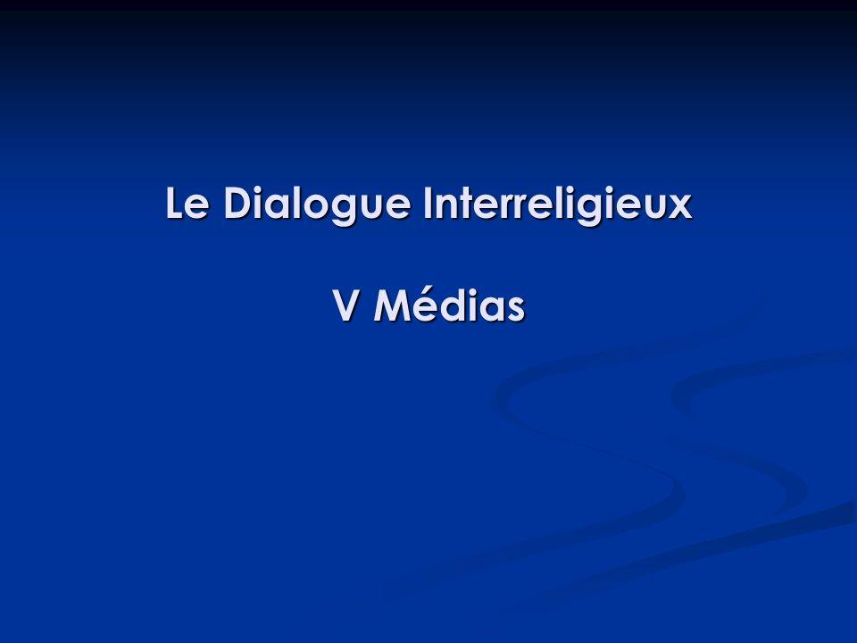 Le Dialogue Interreligieux V Médias