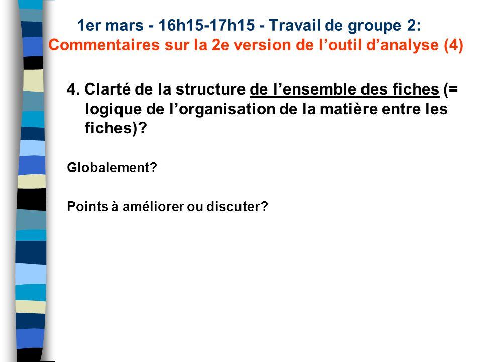 1er mars - 16h15-17h15 - Travail de groupe 2: Commentaires sur la 2e version de loutil danalyse (4) 4.