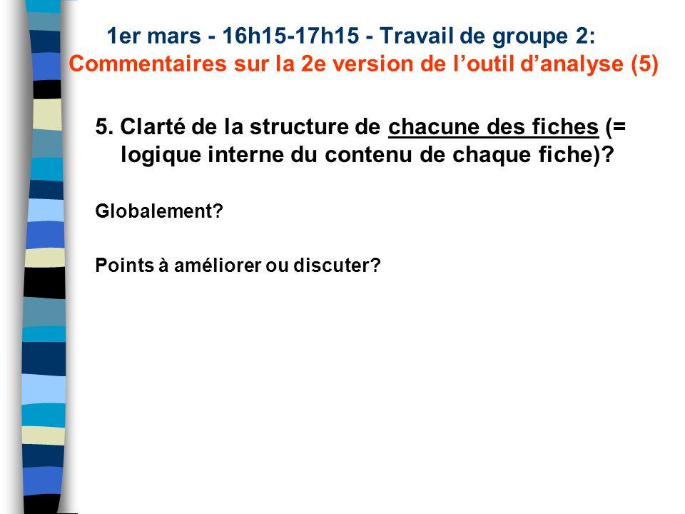1er mars - 16h15-17h15 - Travail de groupe 2: Commentaires sur la 2e version de loutil danalyse (5) 5.