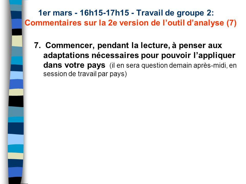 1er mars - 16h15-17h15 - Travail de groupe 2: Commentaires sur la 2e version de loutil danalyse (7) 7.
