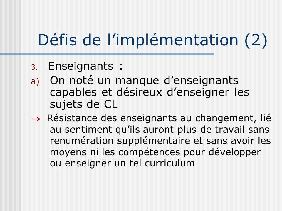 Défis de limplémentation (2) 3.