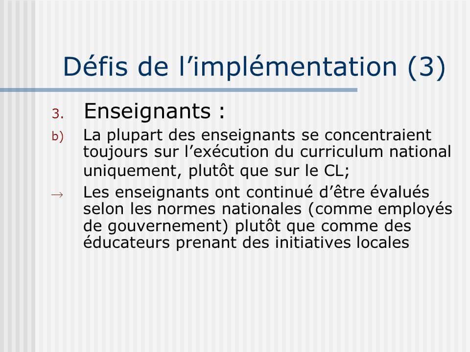 Défis de limplémentation (3) 3.