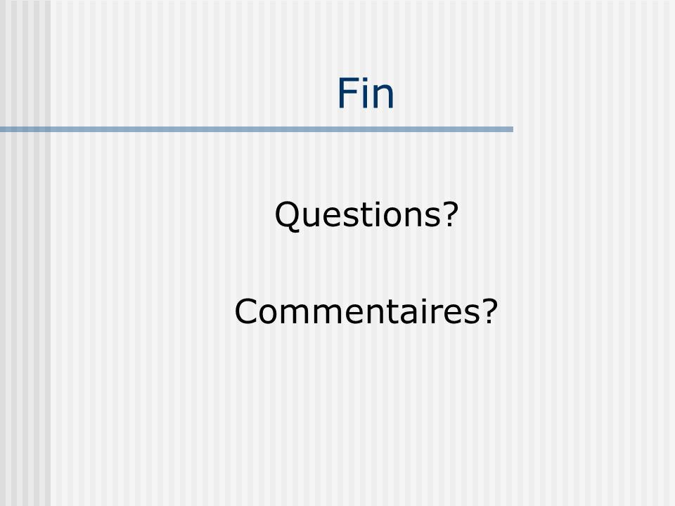 Fin Questions Commentaires
