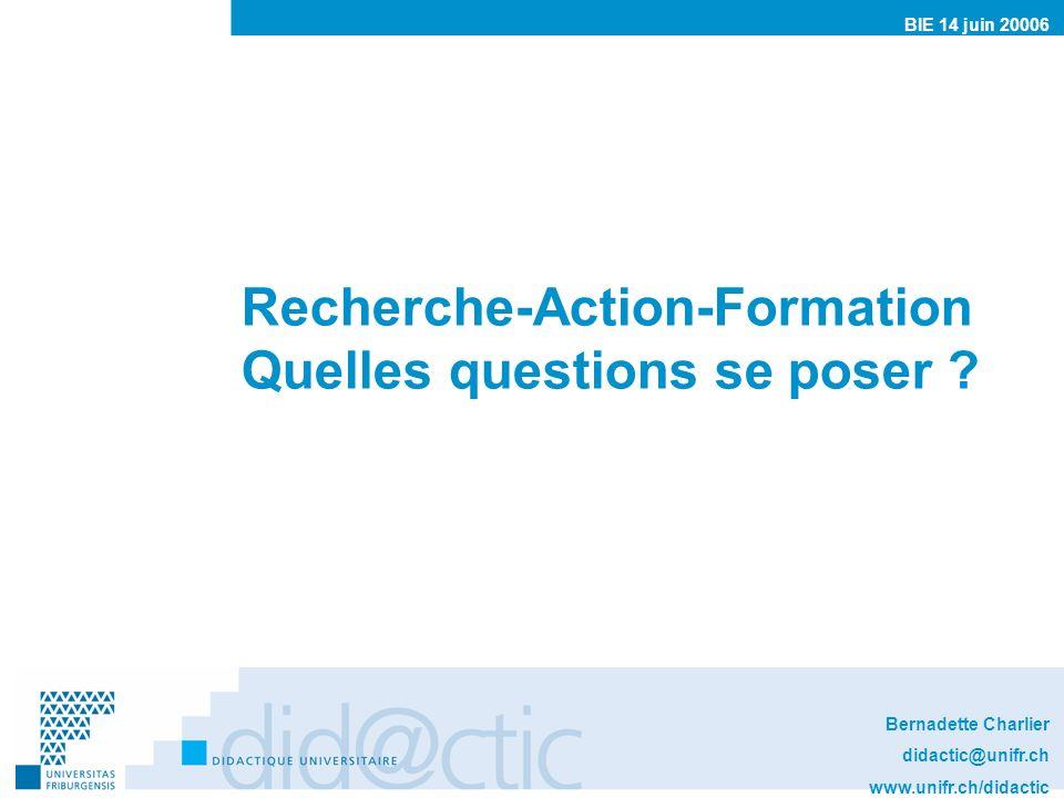 Recherche-Action-Formation Quelles questions se poser .