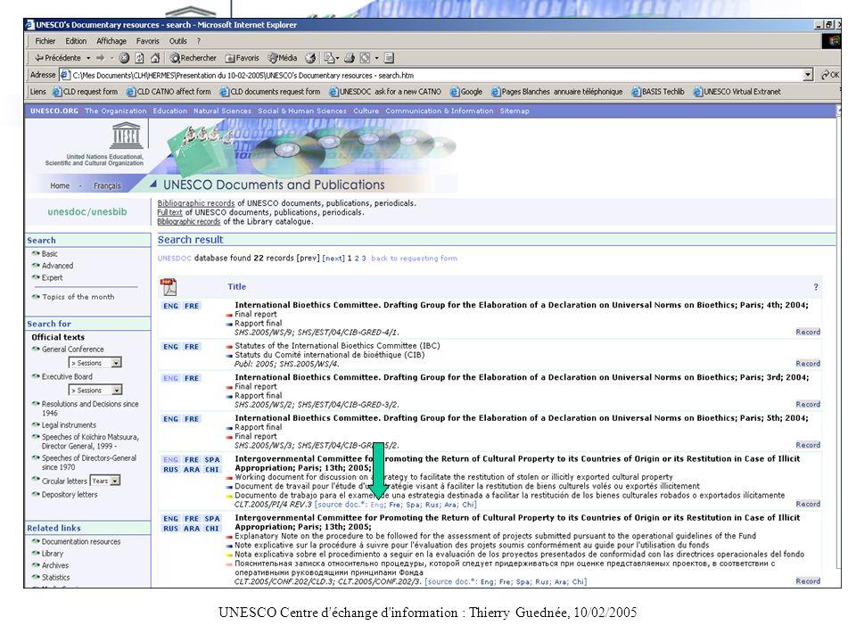 UNESCO Centre d'échange d'information : Thierry Guednée, 10/02/2005 Suivi des versions (2)