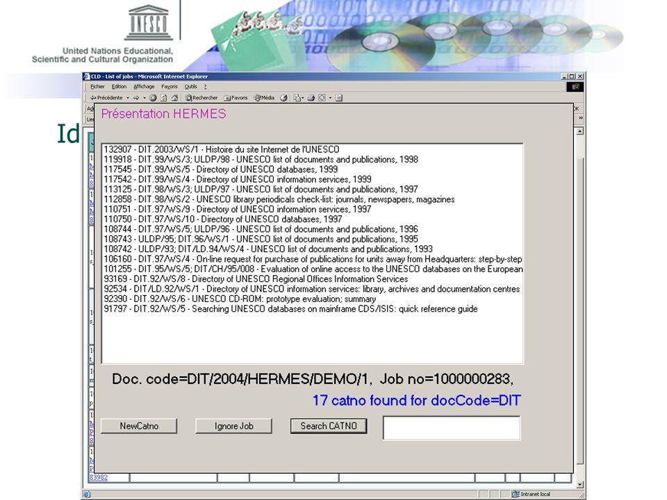 UNESCO Centre d'échange d'information : Thierry Guednée, 10/02/2005 Identification rapide dune autre version linguistique ou dune version antérieure E