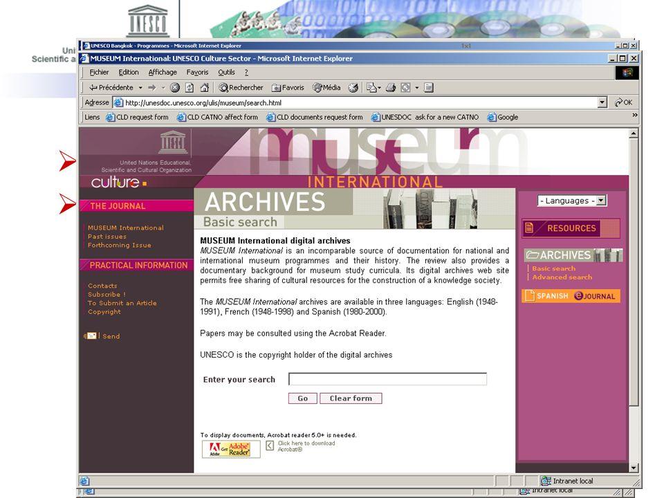 UNESCO Centre d'échange d'information : Thierry Guednée, 10/02/2005 Utilisation de formulaires personnalisés La recherche peut être effectuée en angla