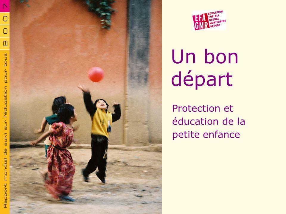 Un bon départ Protection et éducation de la petite enfance