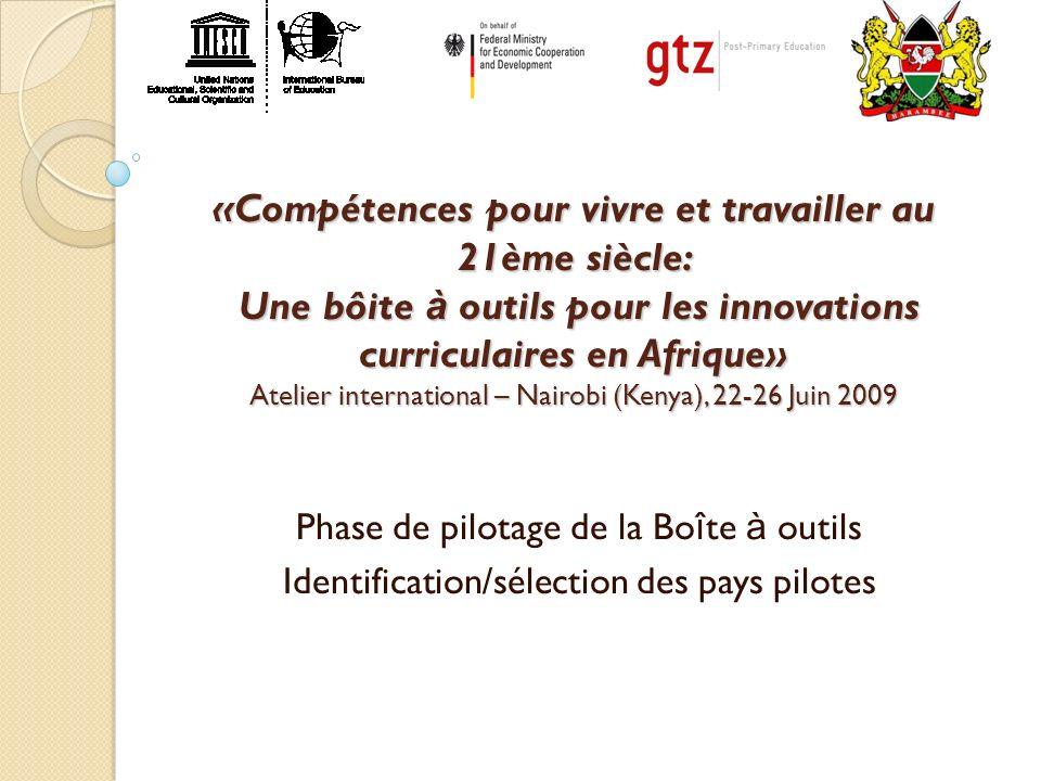 «Compétences pour vivre et travailler au 21ème siècle: Une bôite à outils pour les innovations curriculaires en Afrique» Atelier international – Nairo