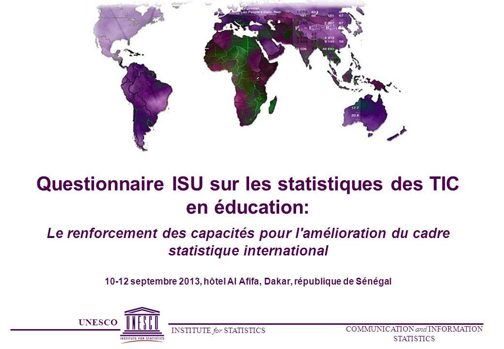 UNESCO INSTITUTE for STATISTICS COMMUNICATION and INFORMATION STATISTICS SECTION C: DEPENSES PUBLIQUES DÉPENSES DE FONCTIONNEMENT AU TITRE DES TIC EN ÉDUCATION Les dépenses de fonctionnement au titre des TIC en éducation sont celles consenties pour lachat de biens et services consommés dans le cadre de lutilisation des TIC dans lenseignement durant lannée en cours et à renouveler chaque année si nécessaire.