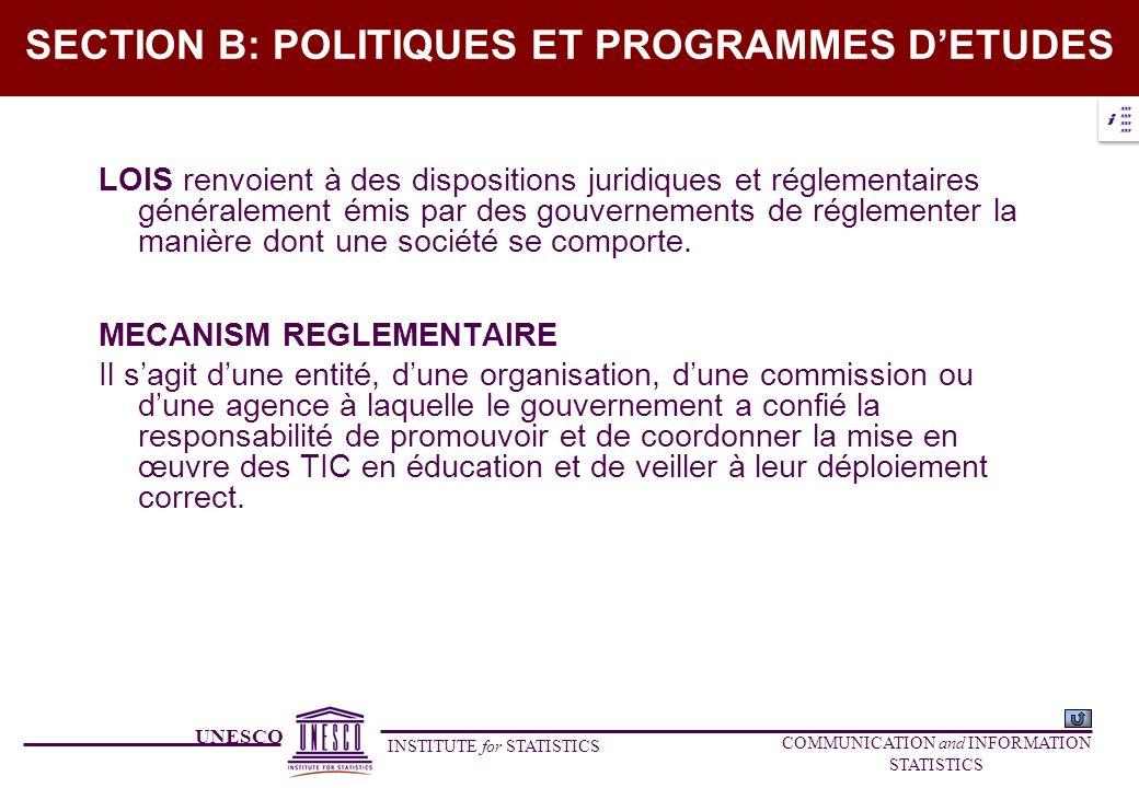UNESCO INSTITUTE for STATISTICS COMMUNICATION and INFORMATION STATISTICS SECTION B: POLITIQUES ET PROGRAMMES DETUDES LOIS renvoient à des dispositions
