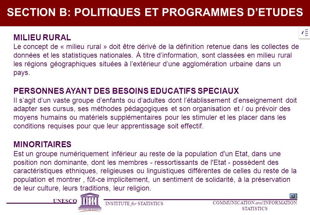 UNESCO INSTITUTE for STATISTICS COMMUNICATION and INFORMATION STATISTICS SECTION B: POLITIQUES ET PROGRAMMES DETUDES MILIEU RURAL Le concept de « mili