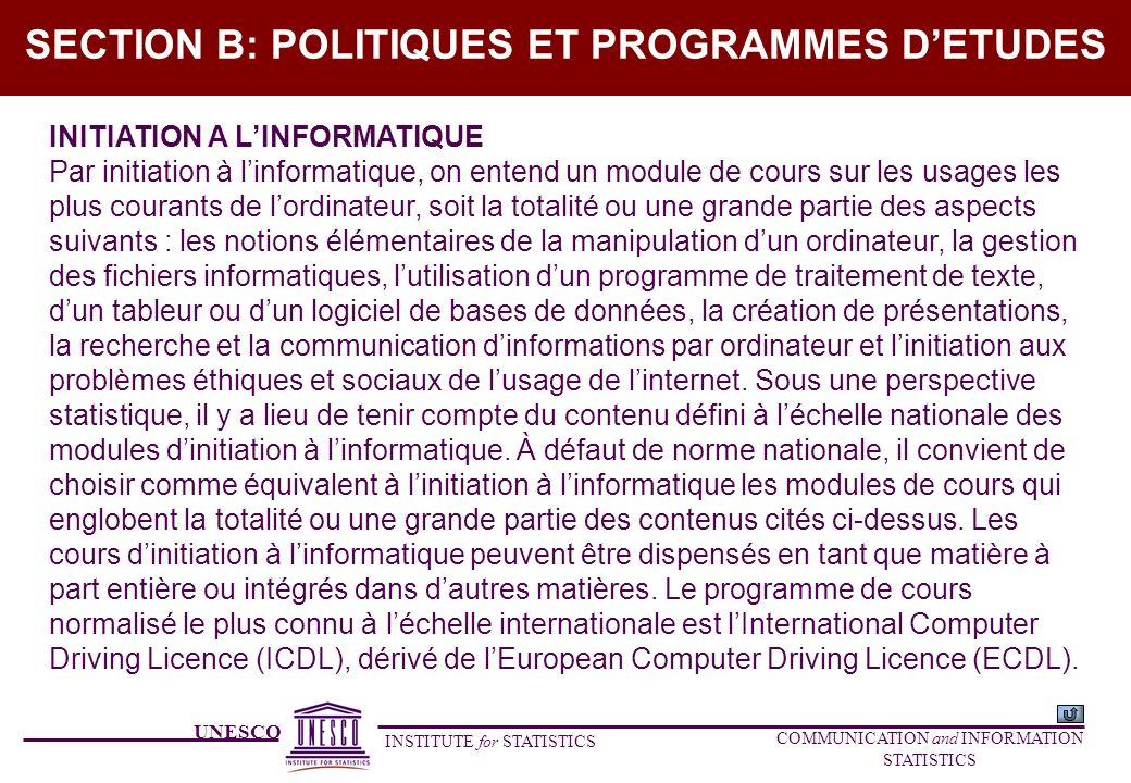UNESCO INSTITUTE for STATISTICS COMMUNICATION and INFORMATION STATISTICS SECTION B: POLITIQUES ET PROGRAMMES DETUDES INITIATION A LINFORMATIQUE Par in