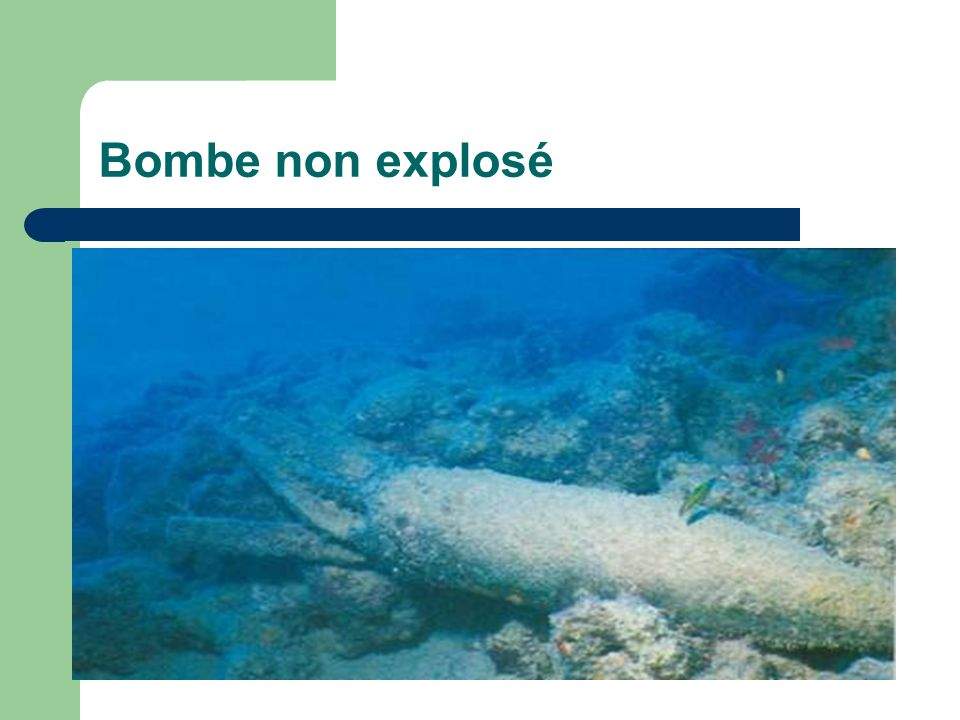 Bombe non explosé