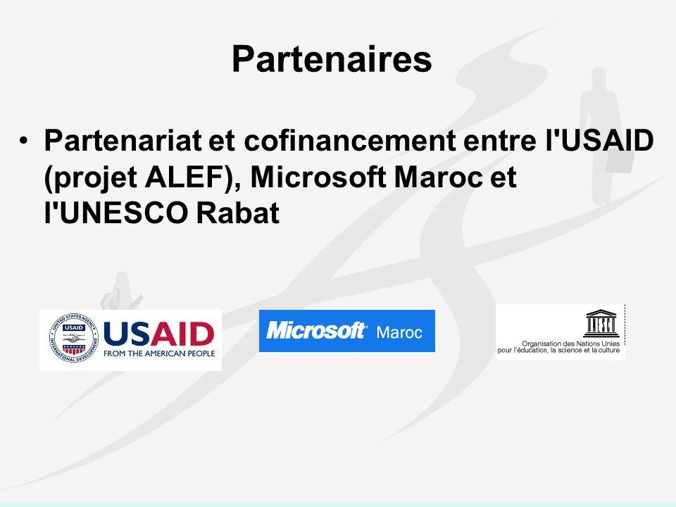 Partenaires Partenariat et cofinancement entre l USAID (projet ALEF), Microsoft Maroc et l UNESCO Rabat