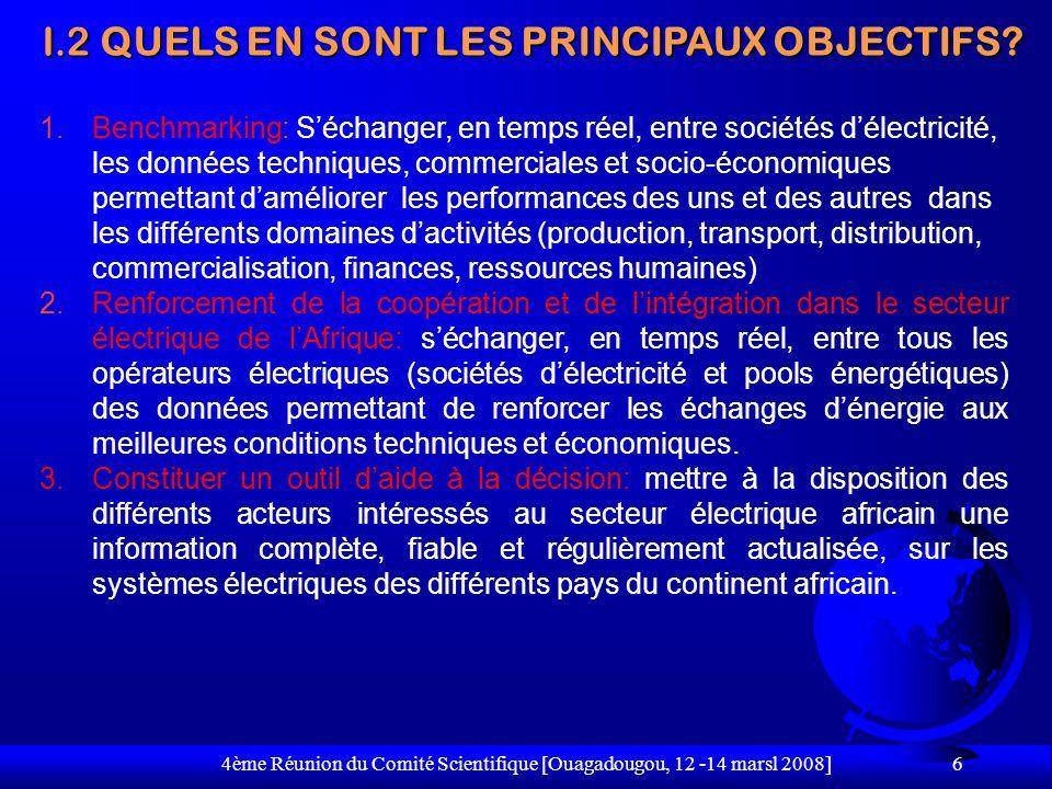 4ème Réunion du Comité Scientifique [Ouagadougou, 12 -14 marsl 2008] 17 Secrétariat Général TACHESACTEURSPERIODE/DATES 1.