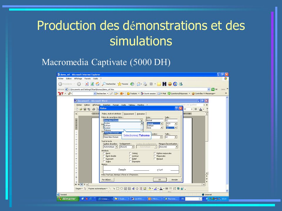 Production des d é monstrations et des simulations Macromedia Captivate (5000 DH)
