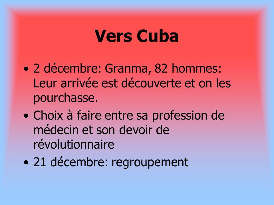 Vers Cuba 2 décembre: Granma, 82 hommes: Leur arrivée est découverte et on les pourchasse. Choix à faire entre sa profession de médecin et son devoir
