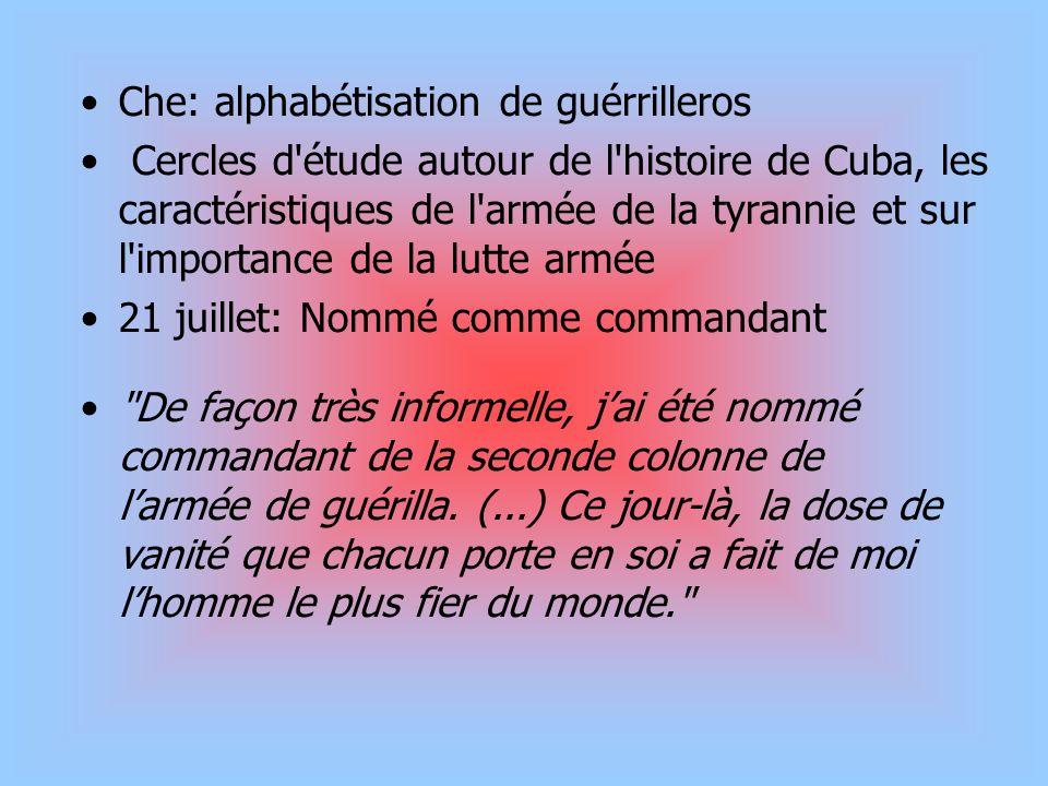Che: alphabétisation de guérrilleros Cercles d'étude autour de l'histoire de Cuba, les caractéristiques de l'armée de la tyrannie et sur l'importance