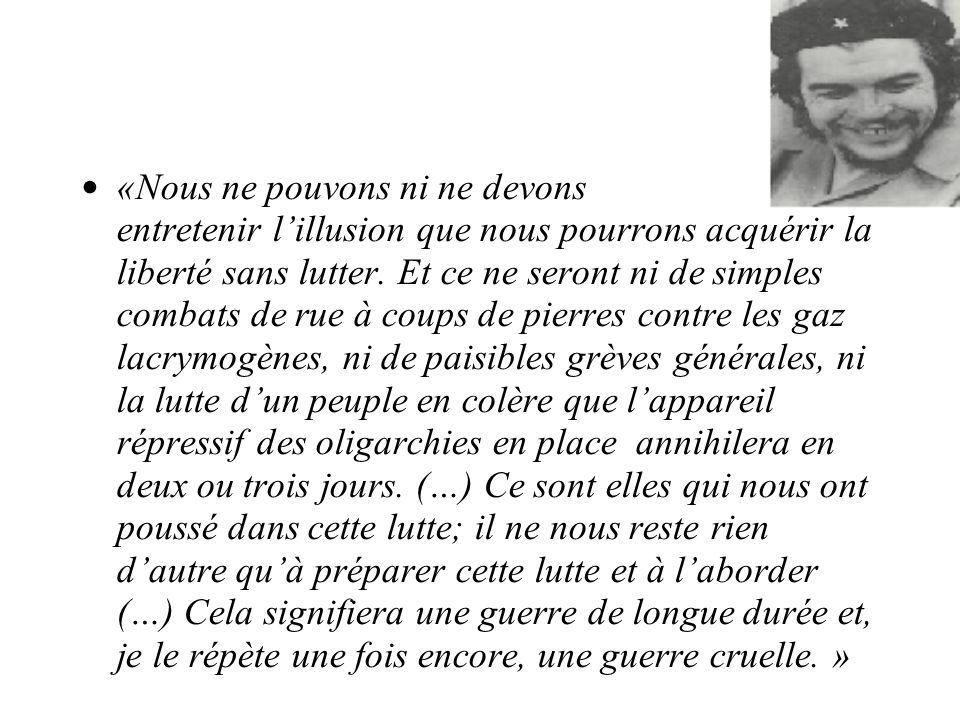 «Nous ne pouvons ni ne devons entretenir lillusion que nous pourrons acquérir la liberté sans lutter.