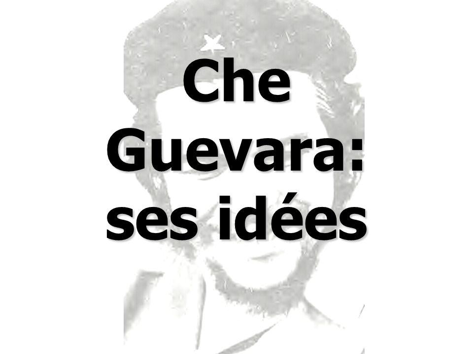 Che Guevara: ses idées